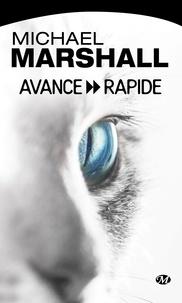 Michael Marshall - Avance rapide.