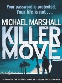 Michael Marshall - Killer Move.