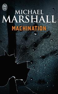 Michael Marshall - Machination.