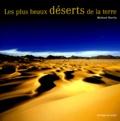 Michaël Martin - Les plus beaux déserts de la terre.
