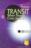 Michael Maunder et Patrick Moore - TRANSIT. - When Planets Cross the Sun.