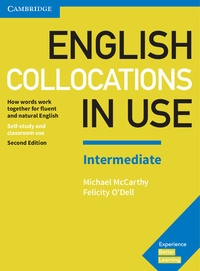 Michael McCarthy et Felicity O'Dell - English Collocations in Use - Intermediate - Book with Answers.