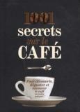 Michael McCauley - 1001 secrets sur le café.