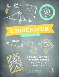 Michael McRae et Jonathan Berliner - L'ingénieur en 10 leçons - Un guide complet pour comprendre les concepts essentiels.
