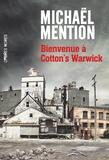 Michaël Mention - Bienvenue à Cotton's Warwick.