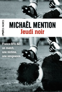 Michaël Mention - Jeudi noir.