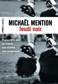 Michaël Mention - Jeudi noir.