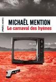Michaël Mention - Le carnaval des hyènes.