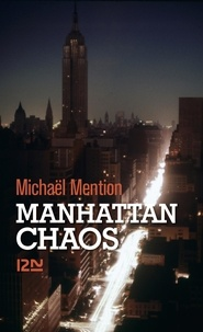 Michaël Mention - Manhattan chaos.