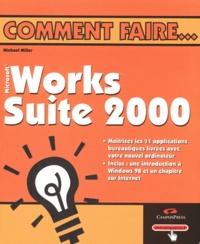 Works Suite 2000 - Michael Miller | Showmesound.org