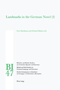 Michael Minden et Peter Hutchinson - Landmarks in the German Novel (2).