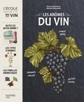 Michaël Moisseeff et Pierre Casamayor - Les arômes du vin.