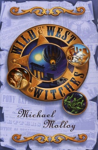 Michael Molloy - The Wild West Witches.