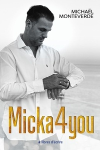 Michaël Monteverde - Micka4you.