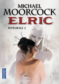 Téléchargez des ebooks gratuits en ligne pour nook Elric Intégrale Tome 2 par Michael Moorcock 9782266240826 (Litterature Francaise) CHM