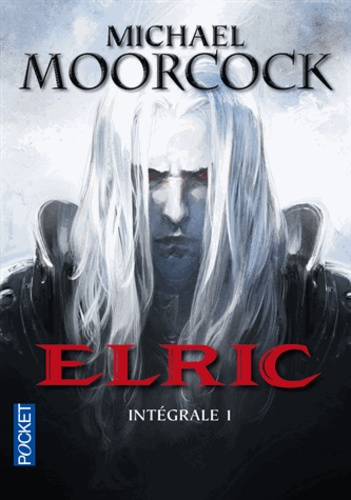 Elric  Intégrale. Tome 1