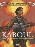 Michael Moorcock - Kaboul et autres souvenirs de la Troisième Guerre mondiale.
