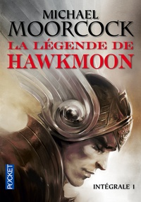 Michael Moorcock - La légende de Hawkmoon  : Intégrale 1 - Le joyau noir ; Le dieu fou ; L'épée de l'aurore ; Le secret des runes.