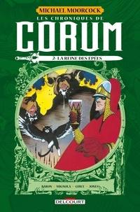 Michael Moorcock et Mike Baron - Les chroniques de Corum Tome 2 : La Reine des épées.