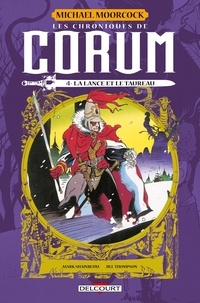 Michael Moorcock et Jill Thompson - Les chroniques de Corum Tome 4 : La lance et le taureau.
