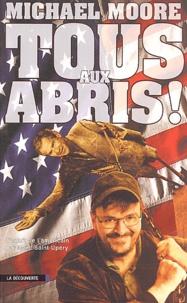 Michael Moore - Tous aux abris !.