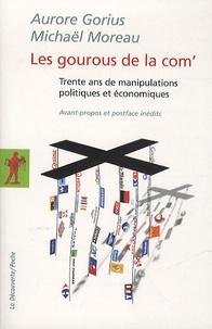 Les gourous de la com - Trente ans de manipulations politiques et économiques.pdf