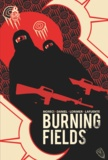 Michael Moreci et Tim Daniel - Burning fields.