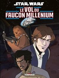 Michael Moreci - Star Wars - Le Vol du Faucon Millenium.