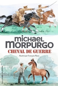 Ebooks gratuits pour le téléchargement de soins infirmiers Cheval de guerre (Litterature Francaise) par Michael Morpurgo, François Place