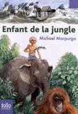 Michael Morpurgo - Enfant de la jungle.