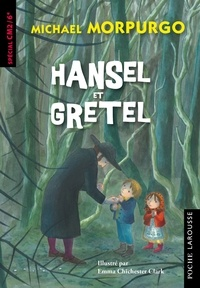 Michael Morpurgo - Hansel et Gretel - CM1/CM2/6e.