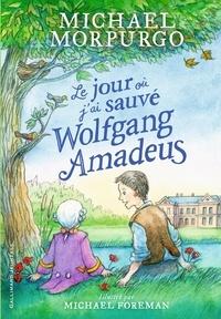 Accentsonline.fr Le jour où j'ai sauvé Wolfgang Amadeus Image