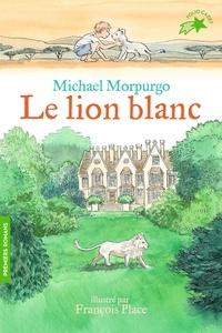 Michael Morpurgo - Le lion blanc.