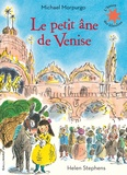 Michael Morpurgo et Helen Stephens - Le petit âne de Venise.