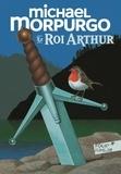 Michael Morpurgo et Michael Foreman - Le roi Arthur.