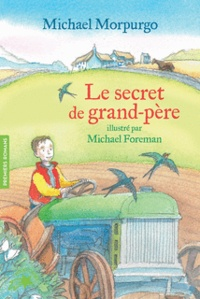 Michael Morpurgo - Le secret de grand-père.