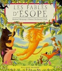 Michael Morpurgo et Emma Chichester Clark - Les fables d'Esope.