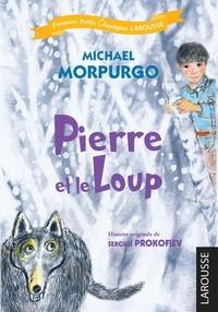 Michael Morpurgo - Pierre et le Loup.