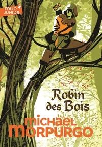 Michael Morpurgo - Robin des Bois.