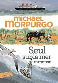 Michael Morpurgo - Seul sur la mer immense.