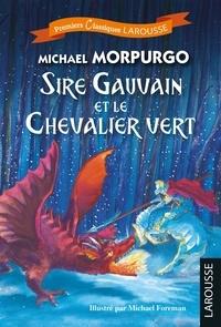 Michael Morpurgo - Sire Gauvain et le Chevalier vert - Spécial CM2/6e.