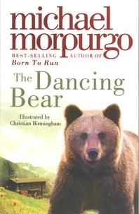 Michael Morpurgo - The Dancing Bear.