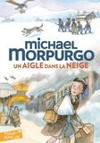Michael Morpurgo - Un aigle dans la neige.