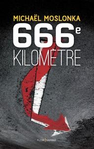 Michaël Moslonka - 666e kilomètre.
