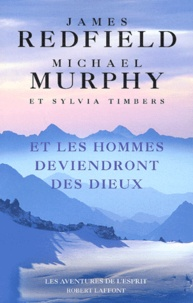 Michael Murphy et James Redfield - .