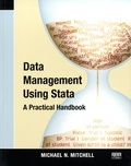 Michael N. Mitchell - Data Management Using Stata - A Practical Handbook.