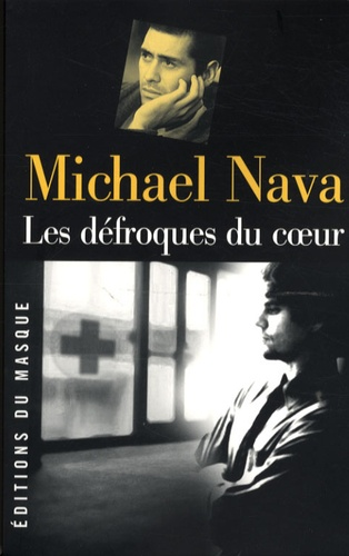 Michael Nava - Les défroques du coeur.