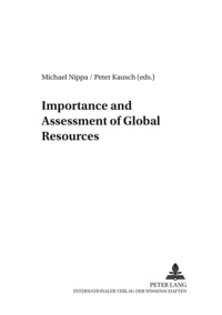 Michael Nippa et Peter Kausch - Importance and Assessment of Global Resources.