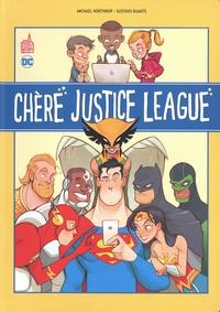 Michael Northrop et Gustavo Duarte - Chère Justice League.