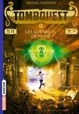 Michael Northrop - Tombquest Tome 4 : Les guerriers de pierre.